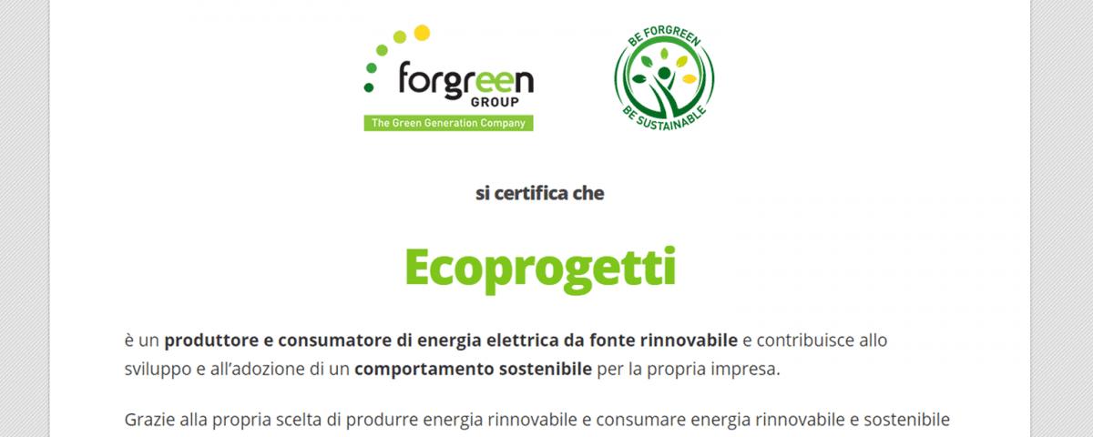 Ecoprogetti è produttore e consumatore di energia elettrica da fonte rinnovabile